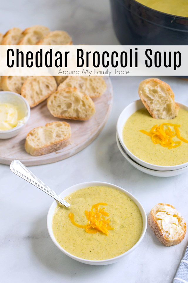 titled photo collage: Cheddar Broccoli Soup (image of soup in 2 bowls on table with French bread