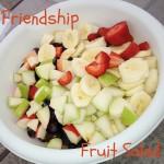 Friendship Fruit Salad