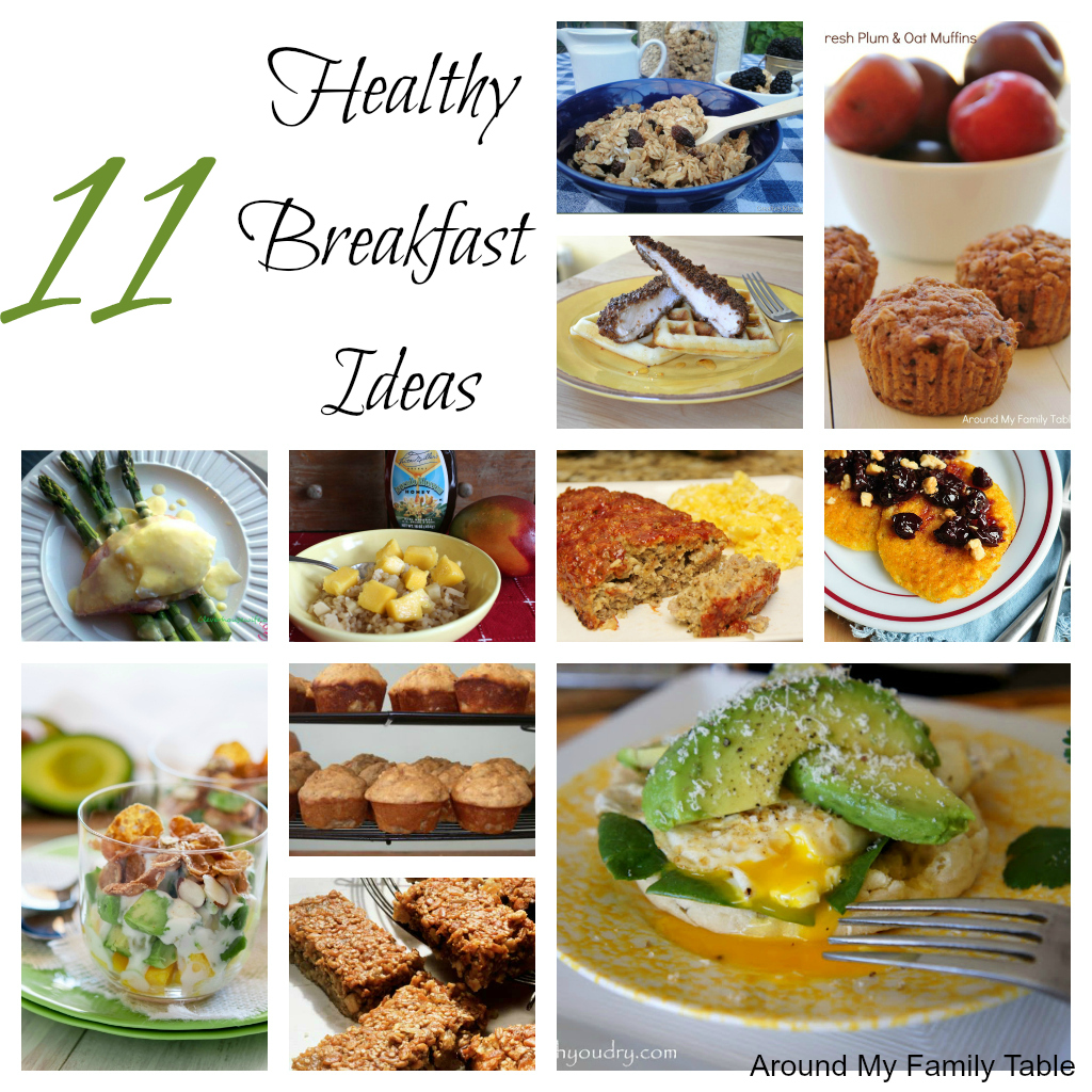 11 healthy breakfast ideas around my family table