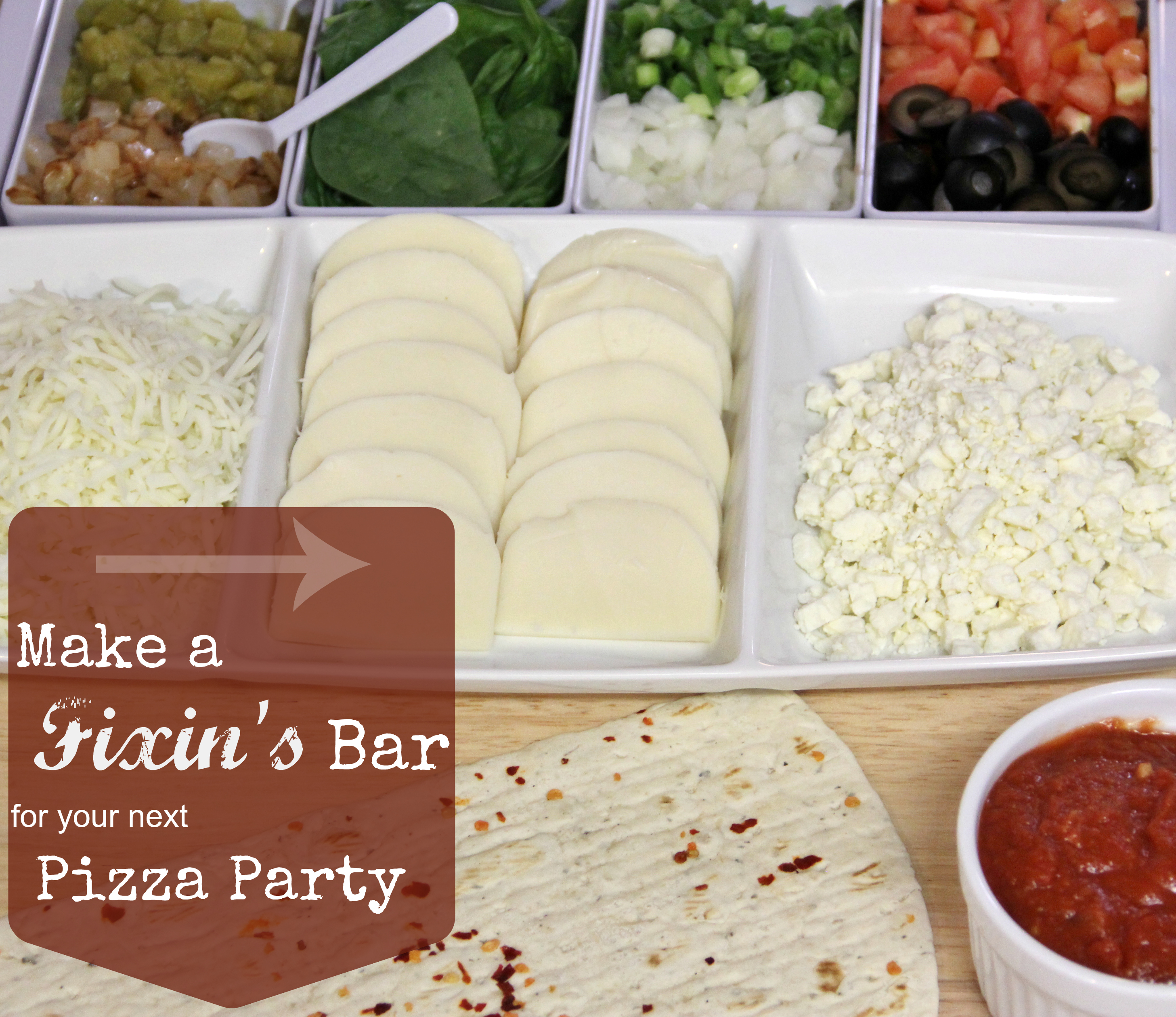 Pizza Fixin's Bar Party: Includes 4 Unique Pizza Ideas