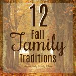 12 Fall Traditions for Families