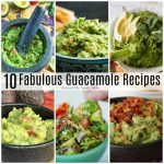 10 Fabulous Guacamole Recipes