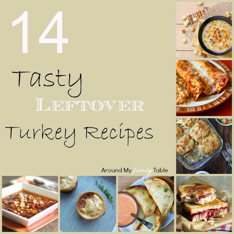 Leftover turkey ideas around my family table for Leftover thanksgiving turkey recipes