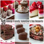 50 Allergy Friendly Valentine's Desserts