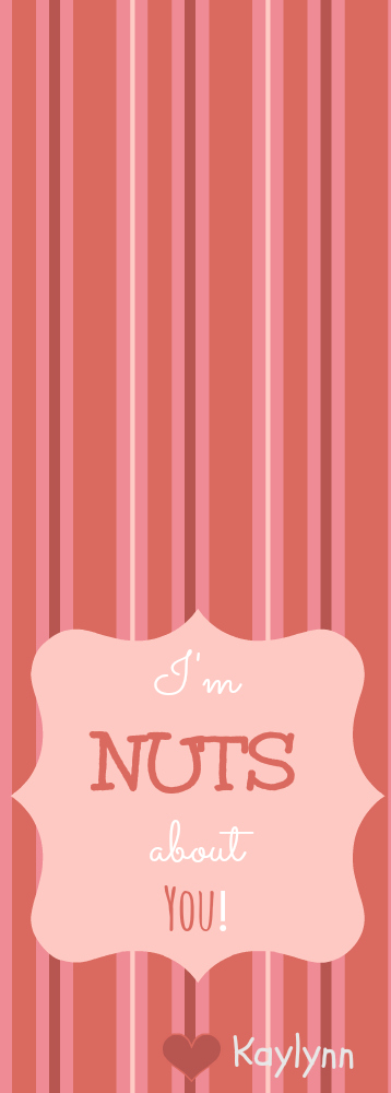 I'm Nuts About You Valentine {with free printable}