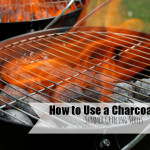 How to Grill using a Charcoal Grill