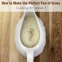 Homemade Gravy (Cooking 101 Basics - Week #3)