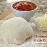 Cooking 101 Basics Week #8 – Homemade Pizza Dough