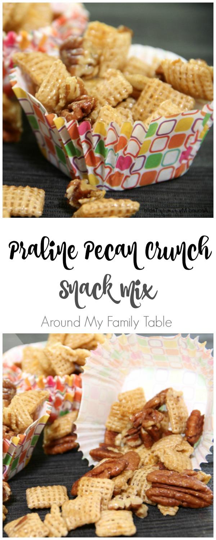 Praline Pecan Crunch Snack Mix - Around My Family Table