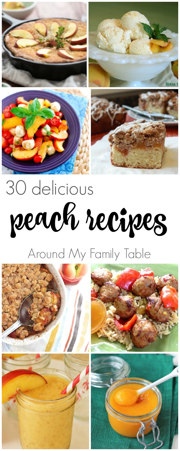 30 Delicious Recipes Using Fresh Peaches