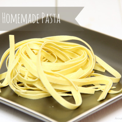 Cooking 101 Basics Week #14 – Homemade Pasta