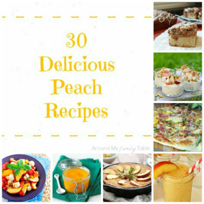 30 Delicious Peach Recipes