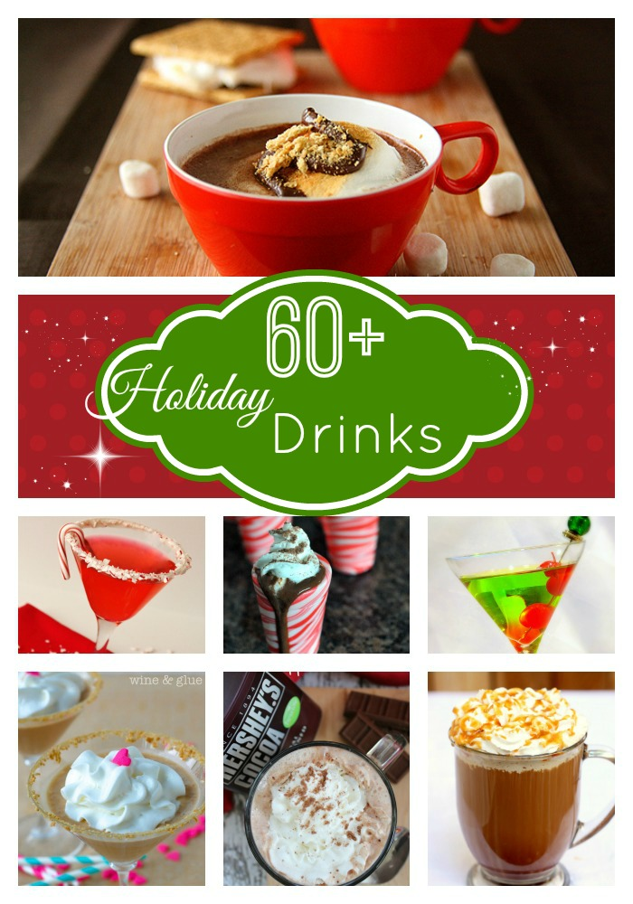 60+ Holiday Drinks...for all your party needs!