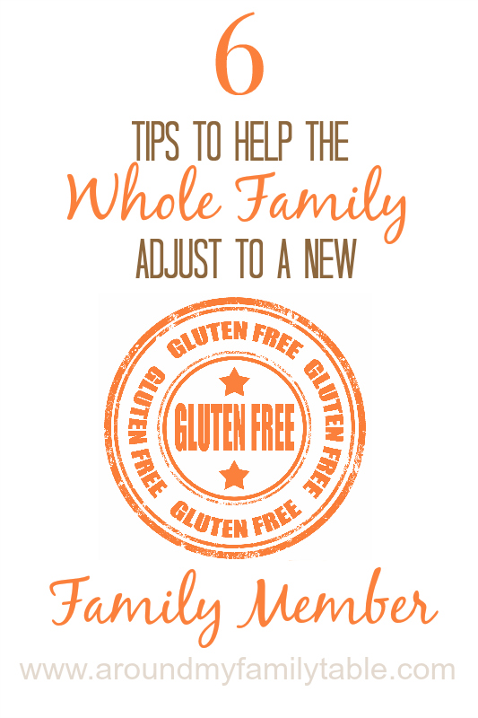 6 Tips to Help Your Whole Family Adjust to a Gluten Free Lifestyle