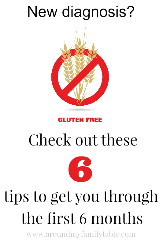 6 Tips to Help You Get Through Your First 6 months on a Gluten Free Diet