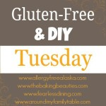 Gluten Free & DIY Tuesdays