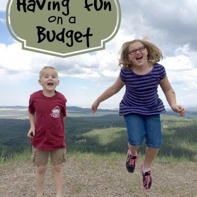 Having Fun on a Budget