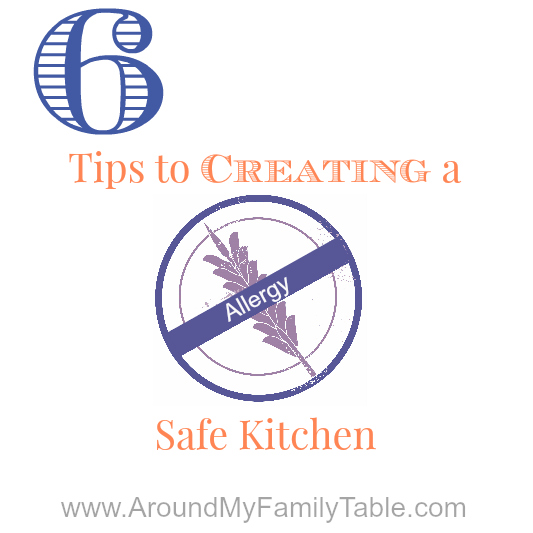 6 tips to creating an allergy safe kitchen