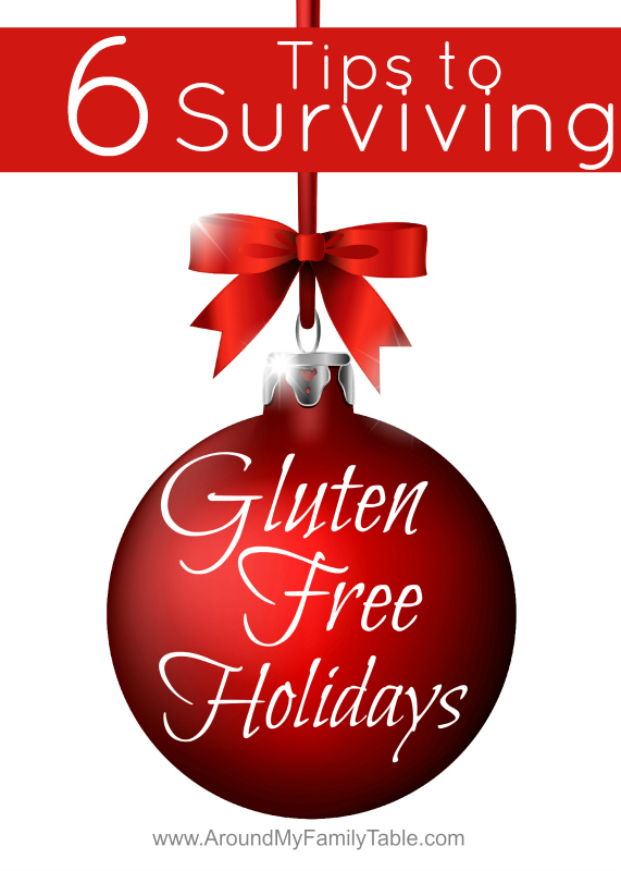 6 Tips to Surviving Gluten Free Holidays