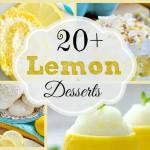 20+ Lemon Desserts