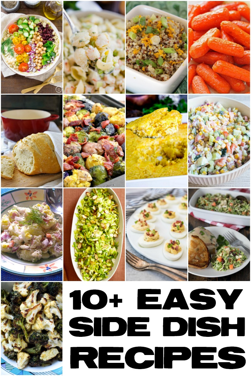 Easy Side Dishes that make dinner time a breeze!