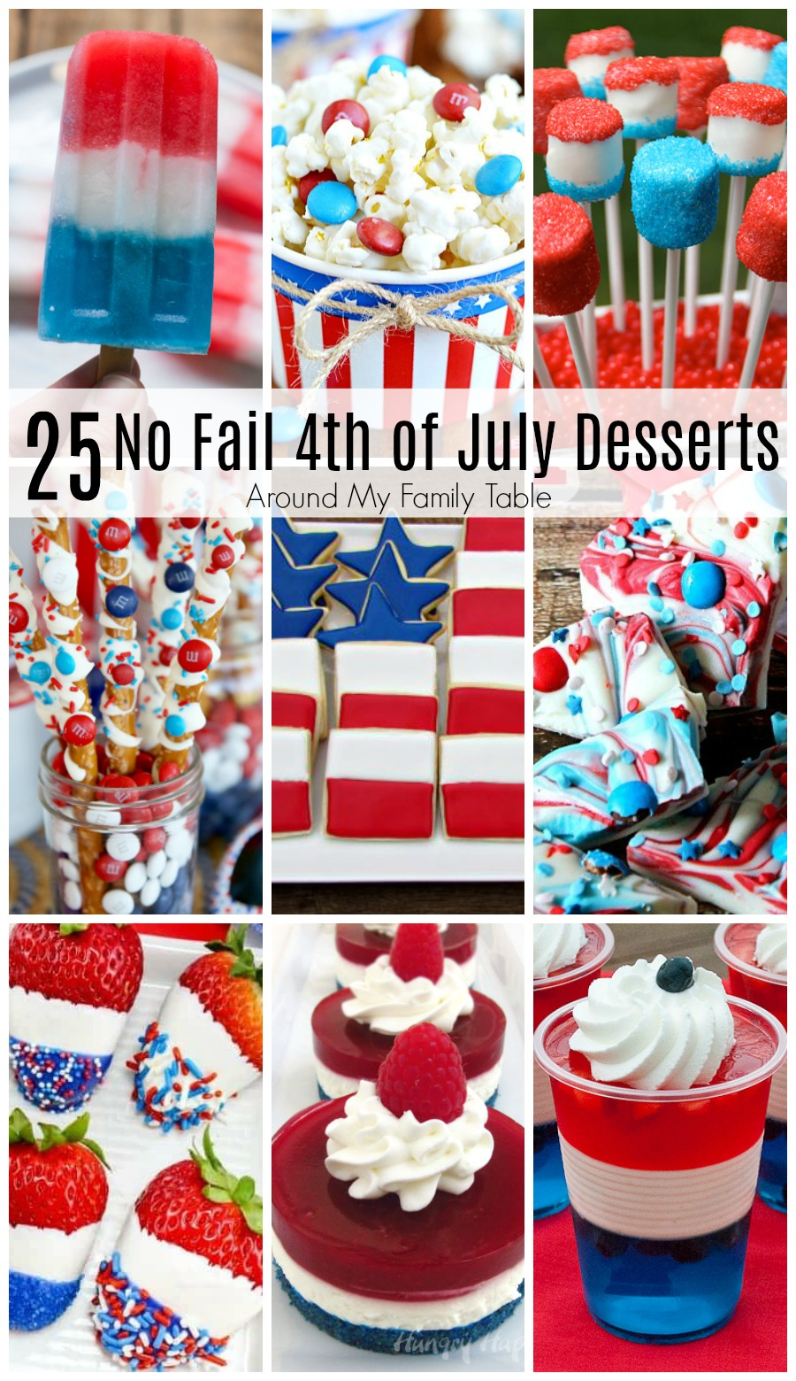 Don't let dessert stand in the way of festive 4th of July party.  These 25 No Fail 4th of July Desserts are just what you need for a no hassle and fun party!