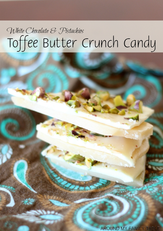 White Chocolate & Pistachios Toffee Butter Crunch Candy is a sweet and crispy confection that will soon become a favorite family treat.