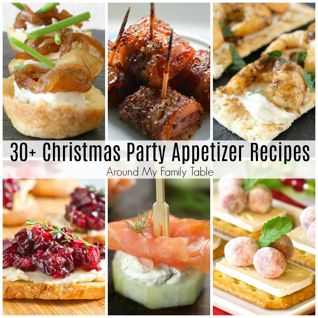 Food For Christmas Party.Christmas Party Appetizer Recipes Around My Family Table