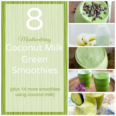 22 Mouthwatering Coconut Milk Smoothies