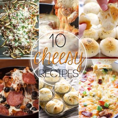 10 Delicious Cheese Recipes