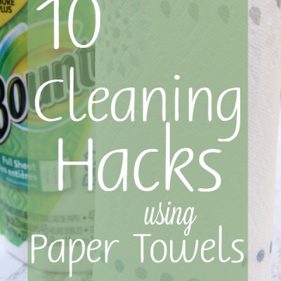 10 Cleaning Hacks using Paper Towels