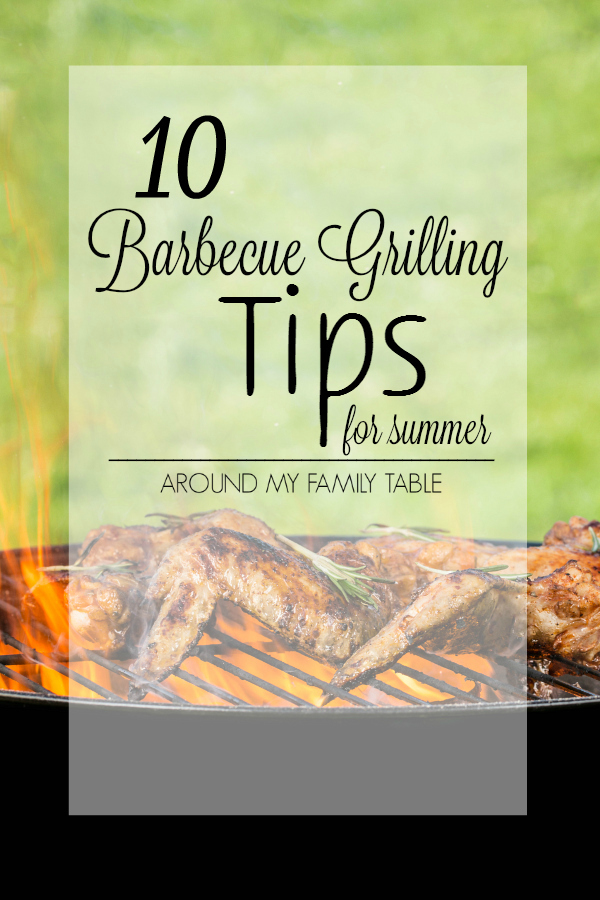These are my 10 best barbecue grilling tips that I've learned over the years.