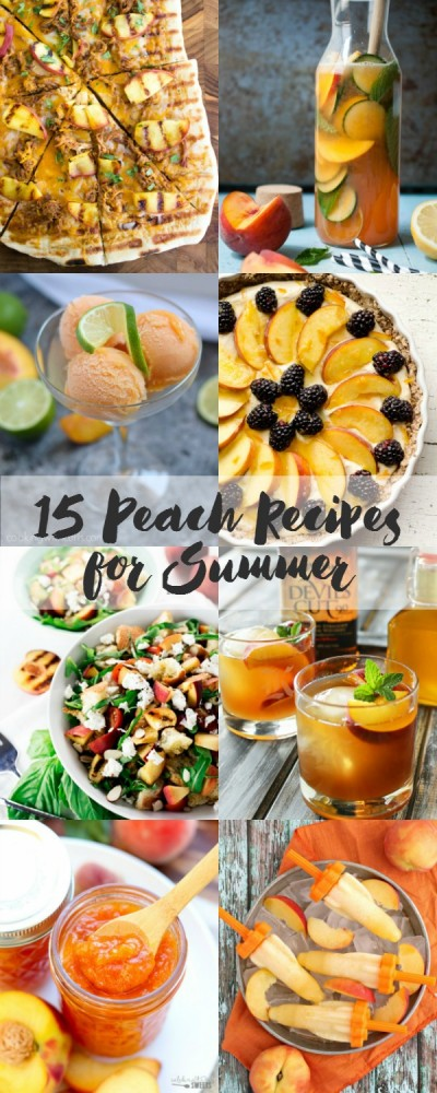 15 Perfect Peach recipes for summer!