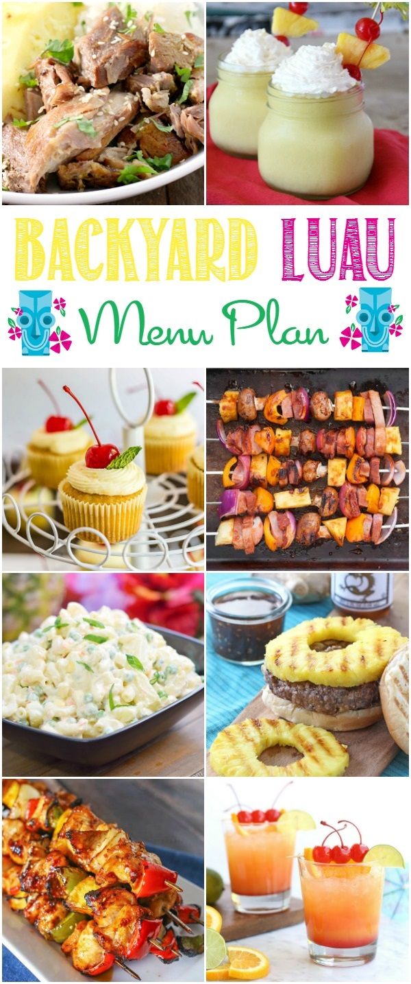 Create a fun and delicious Backyard Luau with the perfect menu plan.  I've gathered a bunch easy recipes for this Backyard Luau Menu Plan that will make your party planning a breeze.
