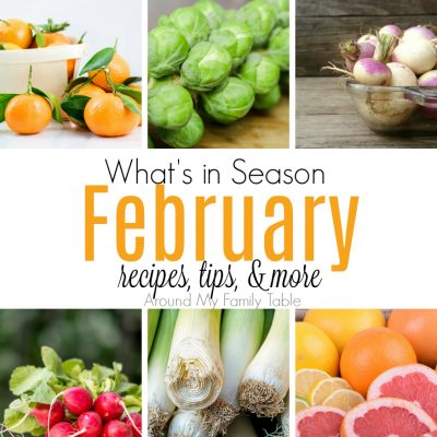 This February — What's in Season Guide is full of tips and recipes to inspire you to shop and eat seasonally. #seaonalproduce #whatsinseason #february