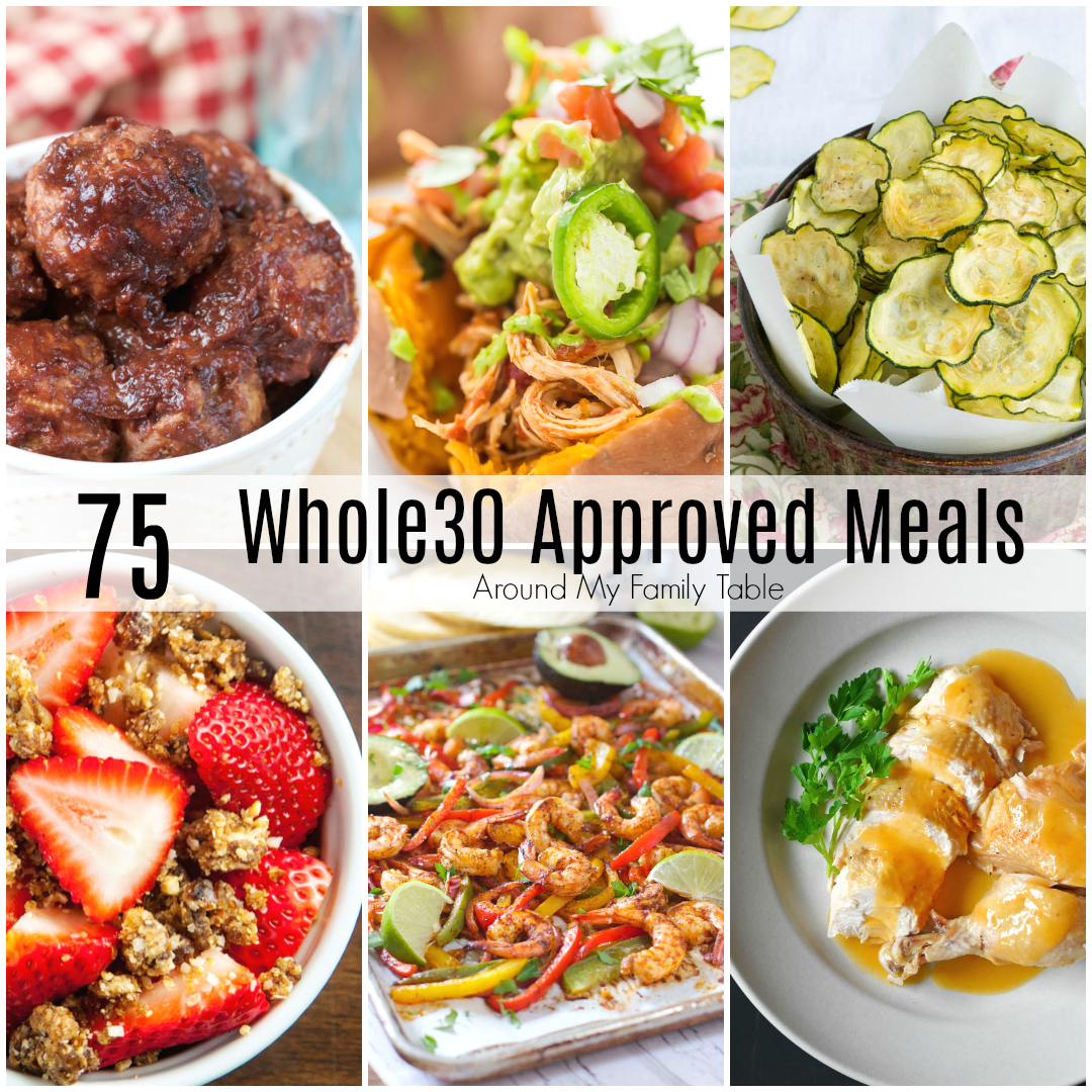 One month of whole30 recipes around my family table forumfinder Choice Image