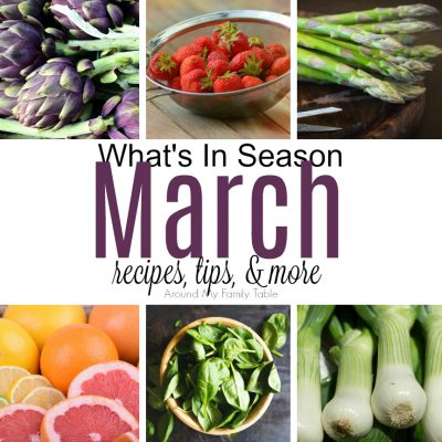 This March -- What's In Season Guide is full of tips and recipes to inspire you to shop and eat seasonally.
