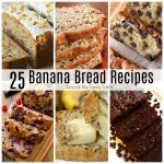 25 Best Banana Bread Recipes