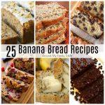 25 Best Banana Bread Recipes