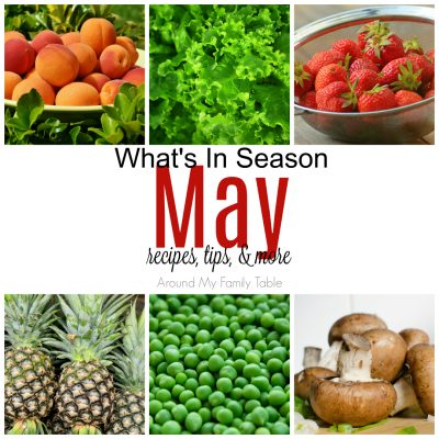 May has is a mixture of spring and summer produce. Find out all about May Seasonal Produce in this May -- What's In Season Guide. #seasonalproduce #whatsinseason #eatseasonally