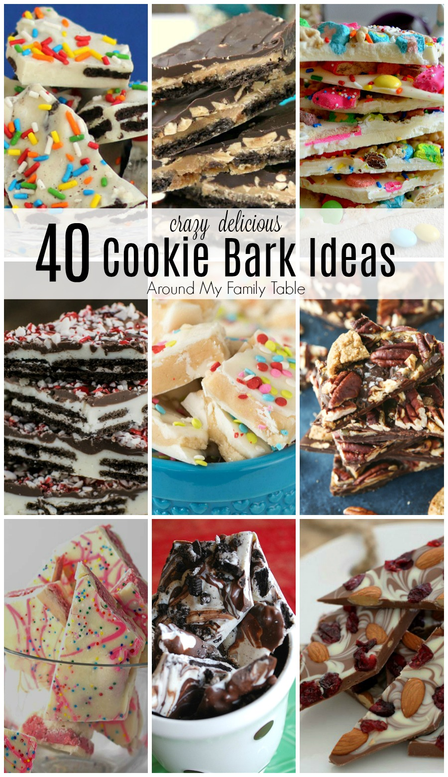 40 Crazy Delicious Cookie Bark Ideas to make on a rainy day, as thank you gifts, holiday gifts, or party favors! The possibilities are endless. #cookiebark #recipes #candybark