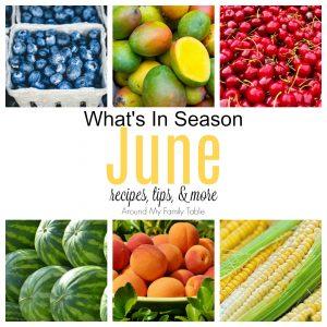 June — What's In Season Guide