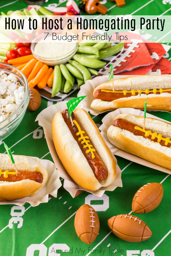 These 7 budget friendly tips are all you need to Host a Homegating Party that will make your next party a success.