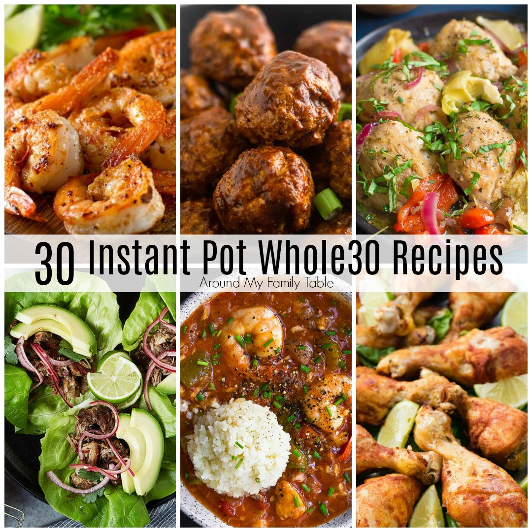 Planning for your Whole30 month doesn't have to be overwhelming.  I've collected a month's worth of delicious Whole30 Instant Pot Recipes to get you through the month.